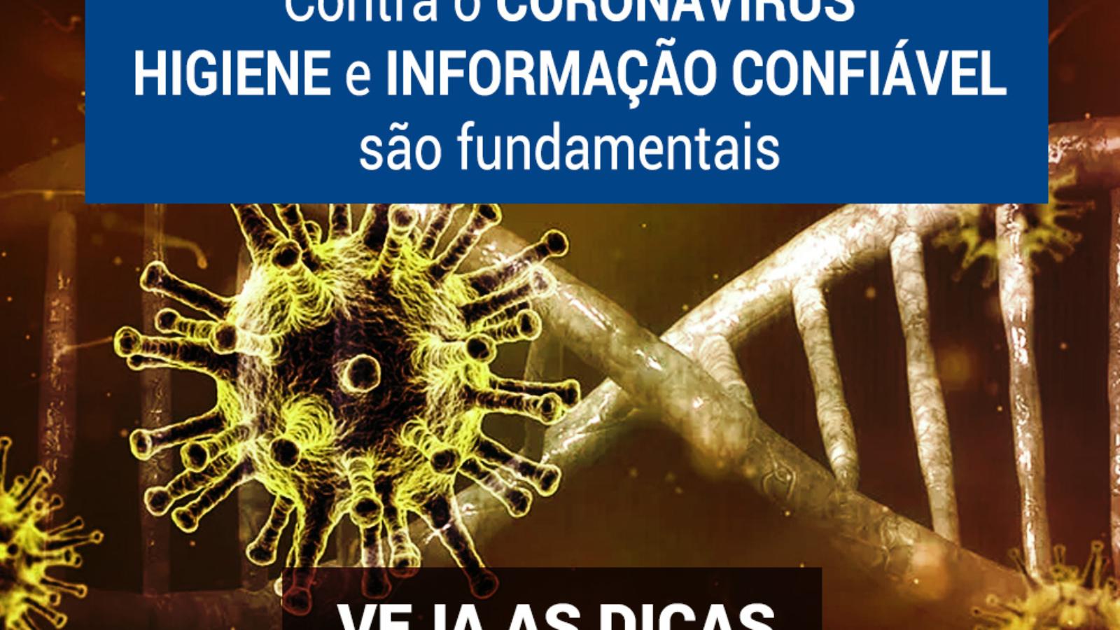 Coronavírus - Higiene e Informação
