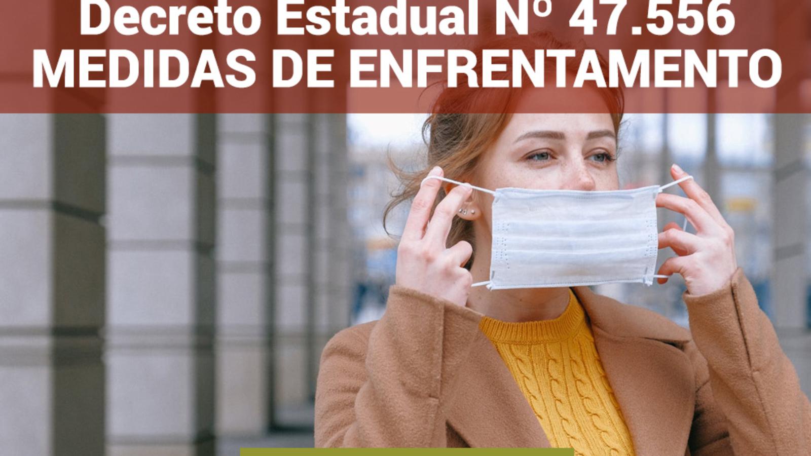 Decreto Estadual nº 47.556 de 03 de abril de 2021